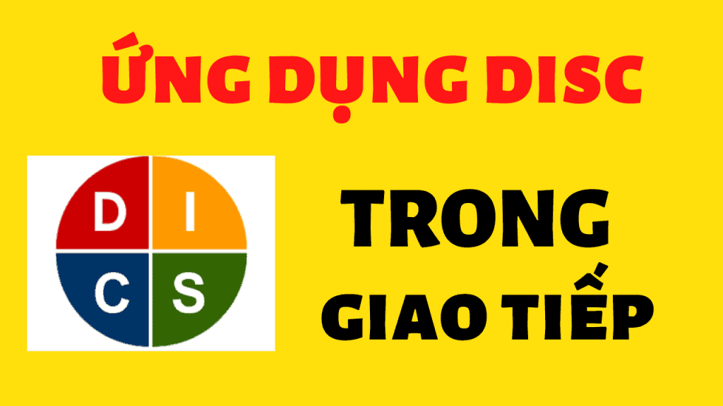 ứng dụng disc trong giao tiếp
